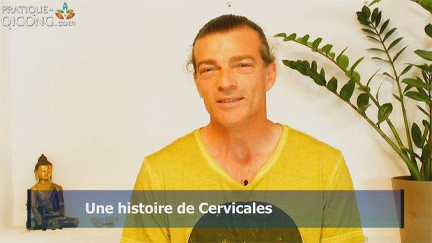 Histoire de Cervicales